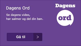 Bibel, salme, bøn og en kort video med præst hver dag. Dagens ord drives af Danmarks Radio og folkekirken i fællesskab.