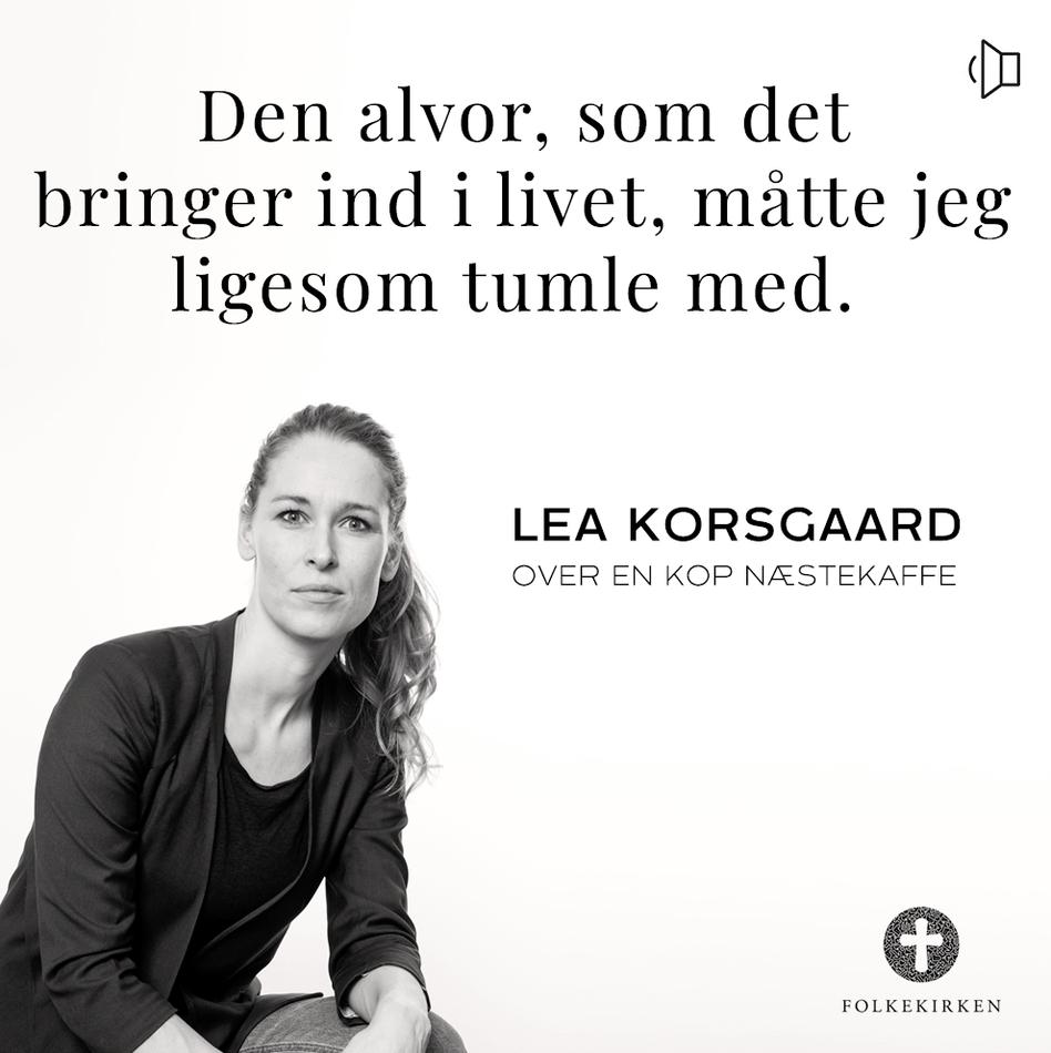 Lea Korsgaard citat-billede